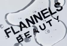 FLANNELS Beauty — Launch